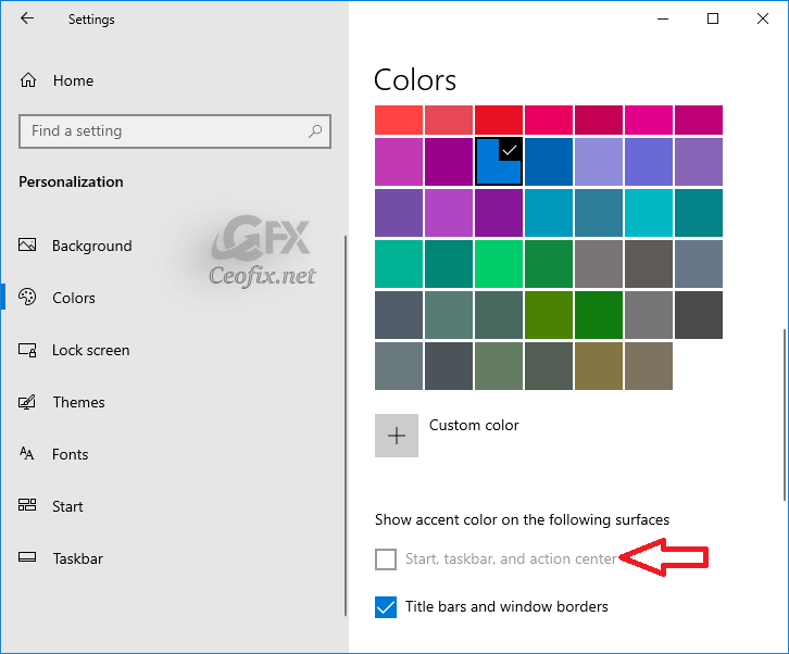 How to fix Start, taskbar and action centre greyed out problem in Windows 10 Colors Settings.